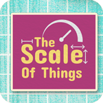 scaleofthings