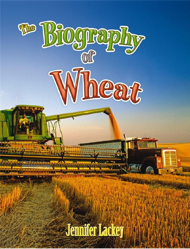 The Biography of Wheat - HC