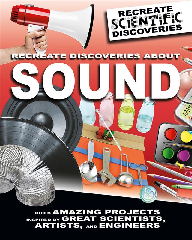 Recreate Discoveries About Sound - HC
