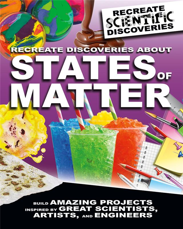 Recreate Discoveries About States of Matter - HC