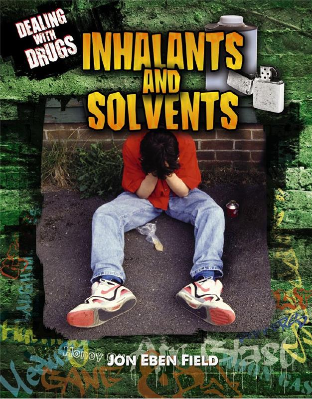Inhalants and Solvents - HC