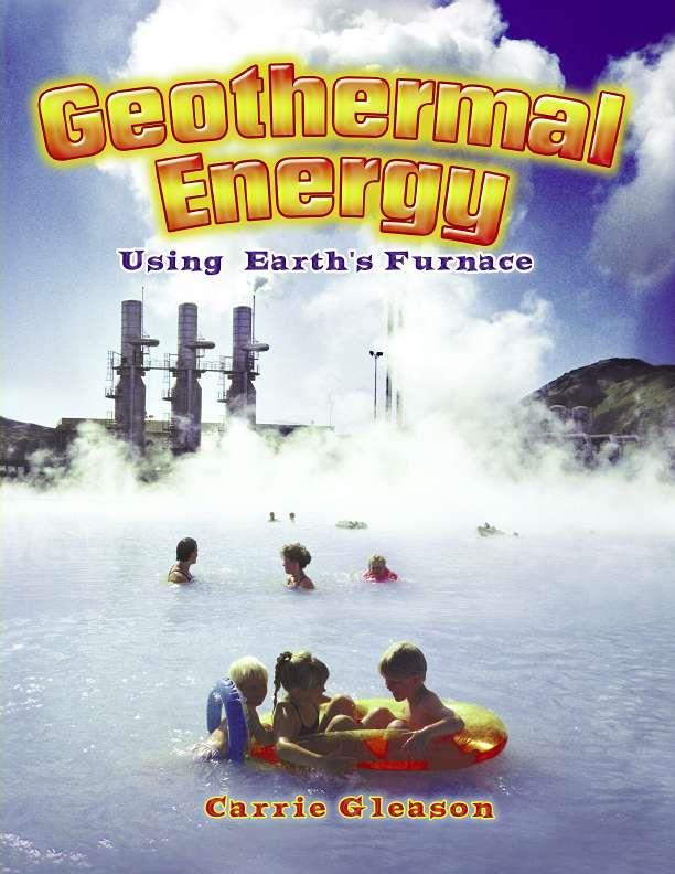 Geothermal Energy: Using Earth