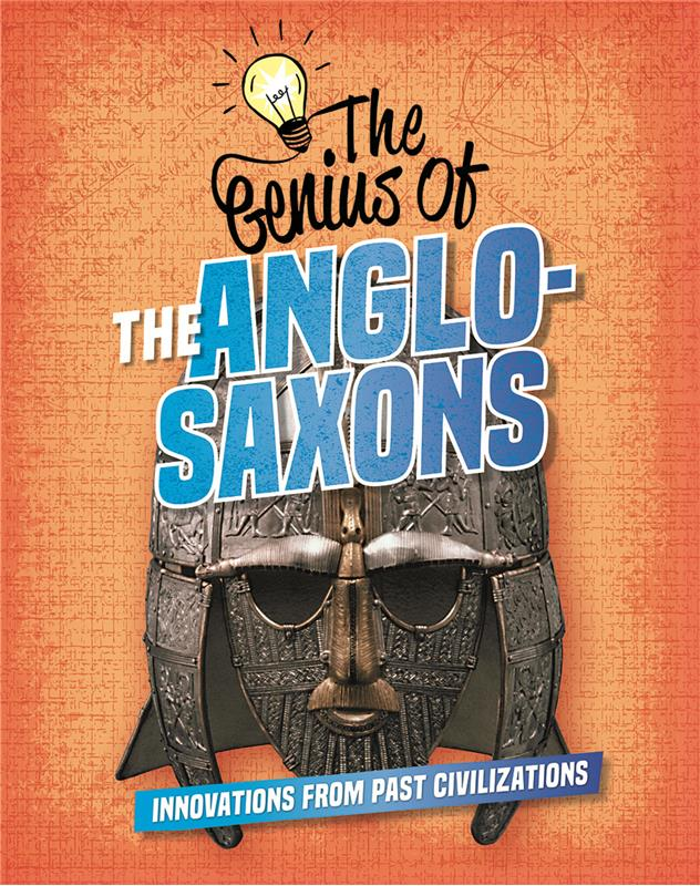 The Genius of the Anglo-Saxons - HC