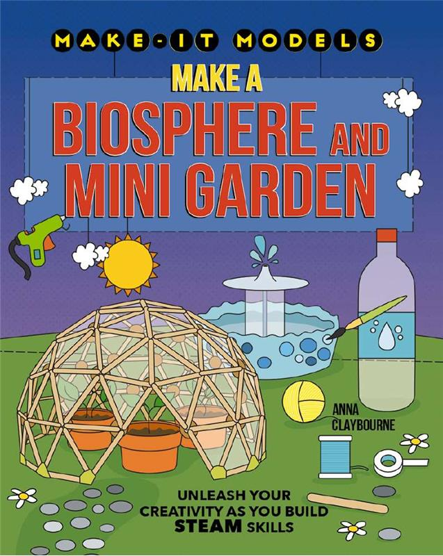 Make a Biosphere and Mini Garden - HC