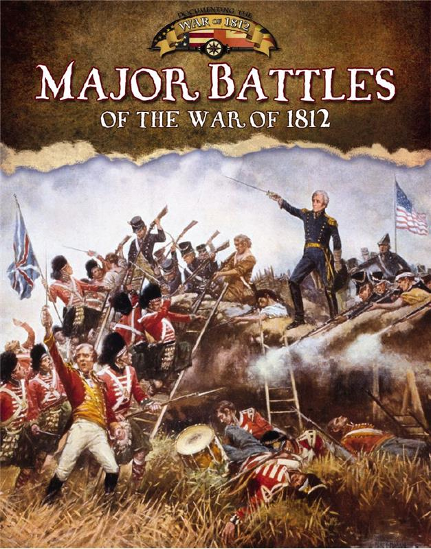 Major Battles of the War of 1812 - PB