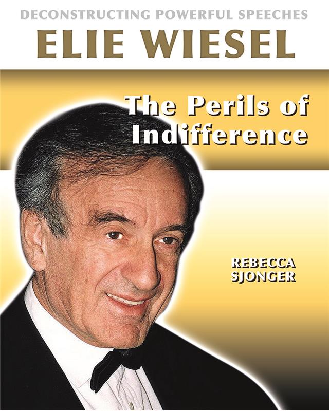 Elie Wiesel: The Perils of Indifference - HC