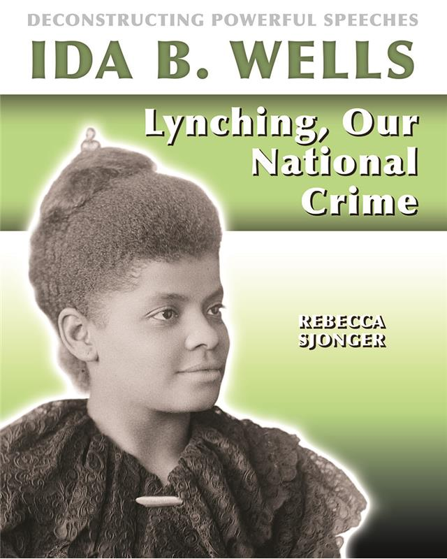 Ida B. Wells: Lynching, Our National Crime - PB