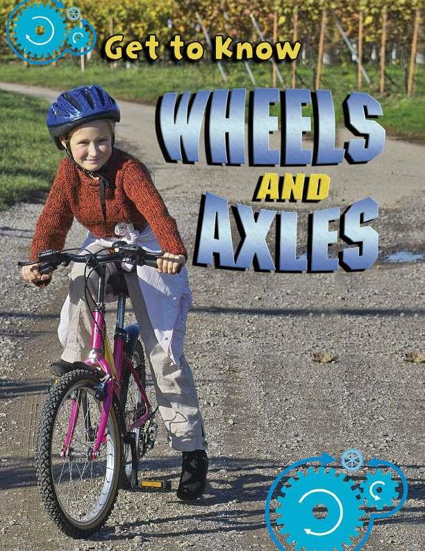 Get to Know Wheels and Axles - eBook