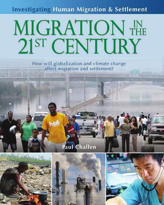 Migration in the 21st Century: How will globalization and climate change affect migration and settlement?-ebook