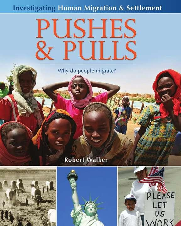 Pushes & Pulls: Why do people migrate? - eBook