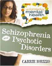 Schizophrenia and Other Psychotic Disorders - PB