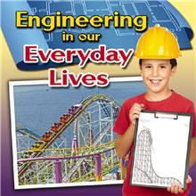 Engineering in Our Everyday Lives - HC