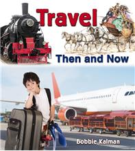 Travel Then and Now - HC
