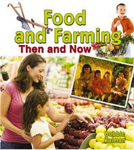 Food and Farming Then and Now  - PB