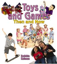 Toys and Games Then and Now - PB