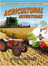Agricultural Inventions: At the Top of the Field - HC