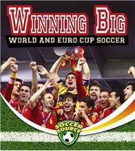 Winning Big: World and Euro Cup Soccer - HC