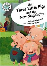 The Three Little Pigs and the New Neighbor - HC