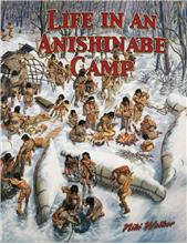 Life in an Anishinabe Camp - PB