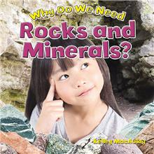 Why Do We Need Rocks and Minerals? - PB