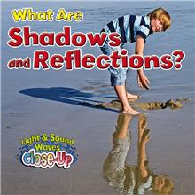 What Are Shadows and Reflections? - PB