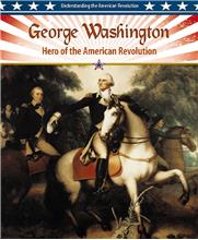 George Washington: Hero of the American Revolution - HC