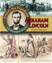 Abraham Lincoln: The Great Emancipator - HC