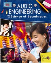 Audio Engineering and the Science of Sound Waves - PB