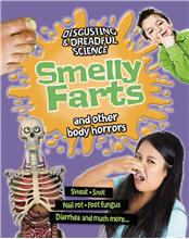 Smelly Farts and Other Body Horrors - HC