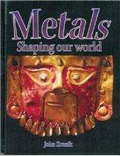 Metals: Shaping our world - HC