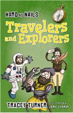 Hard as Nails Travelers and Explorers - PB