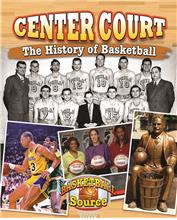 Center Court: The History of Basketball - HC