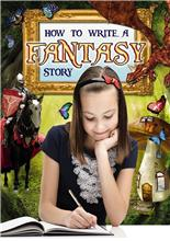 How to Write a Fantasy Story - HC