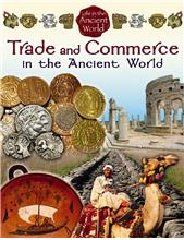 Trade and Commerce in the Ancient World - PB