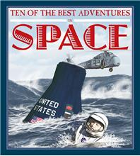 Ten of the Best Adventures in Space - HC