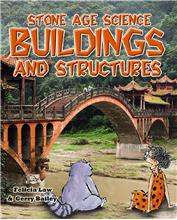 Stone Age Science: Buildings and Structures - HC