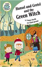 Hansel and Gretel and the Green Witch - HC