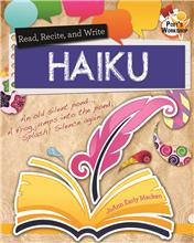 Read, Recite, and Write Haiku - PB