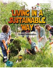978-0-7787-2000-3 Living in a Sustainable Way: Green Communi