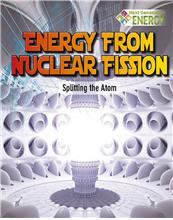 978-0-7787-2004-1 Energy from Nuclear Fission: Splitting the