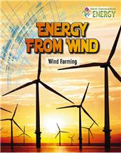 978-0-7787-2006-5 Energy from Wind: Wind Farming - PB