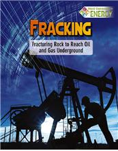978-0-7787-2007-2 Fracking: Fracturing Rock to Reach Oil and