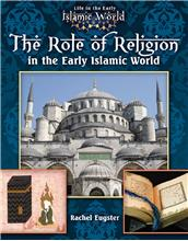 The Role of Religion in the Early Islamic World - HC