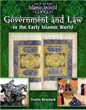 Government and Law in the Early Islamic World - PB