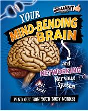 Your Mind-Bending Brain and Networking Nervous System - HC