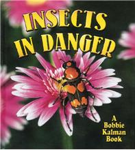 Insects in Danger - HC