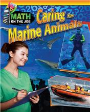 Math on the Job: Caring for Marine Animals - HC