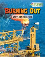 Burning Out: Energy from Fossil Fuels - HC