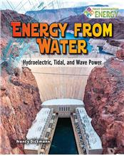 Energy from Water: Hydroelectric, Tidal, and Wave Power - PB