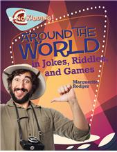 Around the World in Jokes, Riddles, and Games - PB